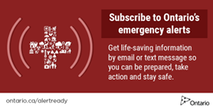 Subscribe to Ontario Emergency Alerts